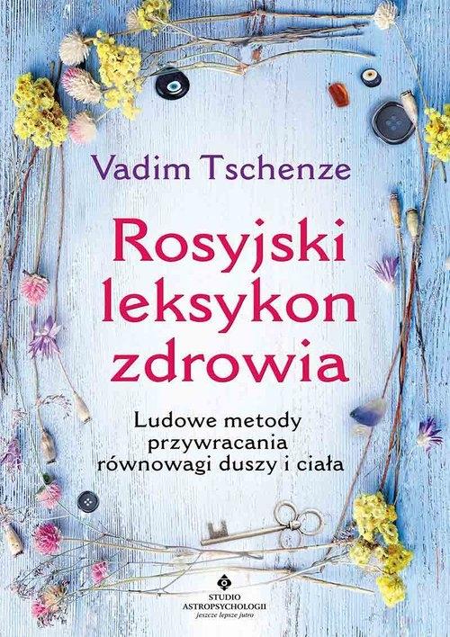 Rosyjski leksykon zdrowia Tschenze Vadim