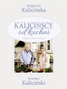 Kalicińscy od kuchni Kalicińska Małgorzata, Kaliciński Mirosław