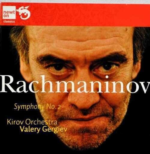 Rachmaninov: Symphony No. 2 Kirov Orchestra, Valery Gergiev