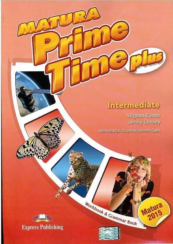 Matura Prime Time Plus Intermediate Workbook Grammar Book Evans Virginia, Dooley Jenny