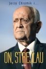 On Strejlau Strejlau Andrzej, Chromik Jerzy