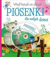 Wlazł kotek na płotek Piosenki dla małych dzieci + CD Praca zbiorowa