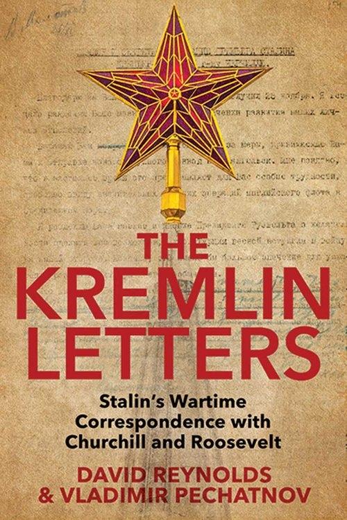 Kremlin Letters Reynolds David, Pechatnov Vladimir