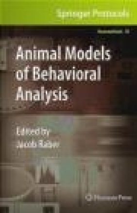Animal Models of Behavioral Analysis J Raber