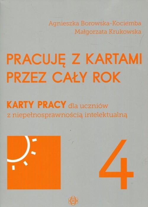 Pracuję z kartami przez cały rok Część 4 Borowska-Kociemba Agnieszka, Krukowska Małgorzata