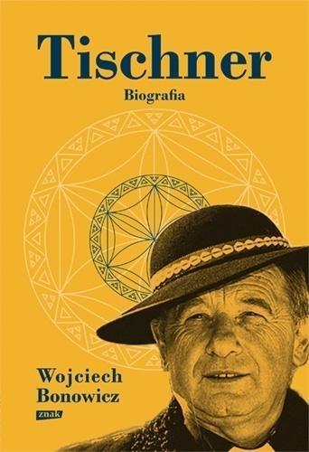 Tischner. Biografia Bonowicz Wojciech