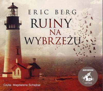 Ruiny na wybrzeżu (audiobook) (Audiobook) Eric Berg, Łukasz Kuć, Magdalena Schejbal