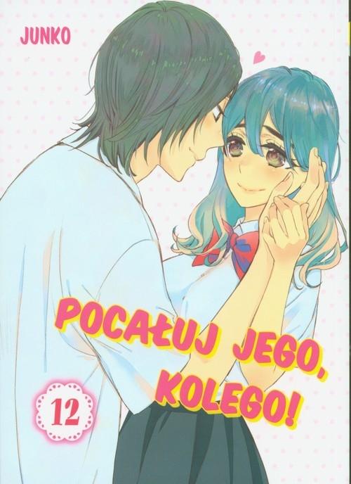Pocałuj jego, kolego! 12 Junko