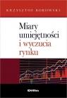 Miary umiejętności i wyczucia rynku  Borowski Krzysztof