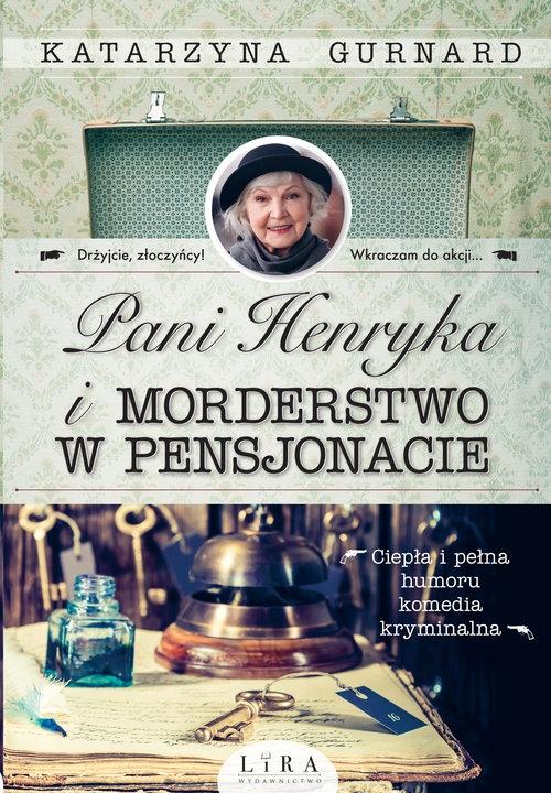 Pani Henryka i morderstwo w pensjonacie Gurnard Katarzyna