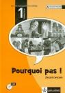 Pourquoi pas 1 zeszyt ćwiczeń + CD Gimnazjum Bosquet Michele, Salles Matilde Martinez, Rennes Yolanda