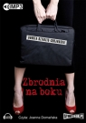 Zbrodnia na boku  (Audiobook)