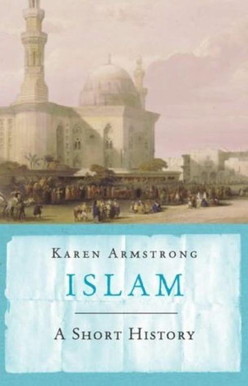 Islam A short history Armstrong Karen