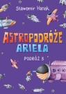 Astropodróże Ariela Podróż 3
