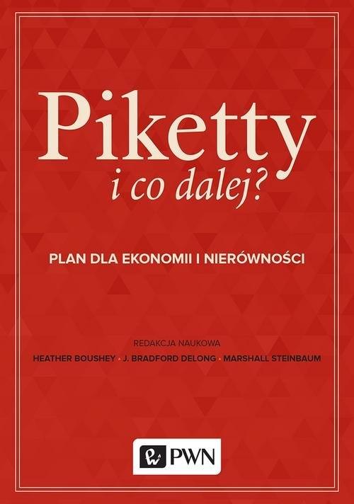 Piketty i co dalej?