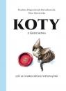 Koty z Grochowa, czyli o mruczeniu wewnątrz opracowanie zbiorowe
