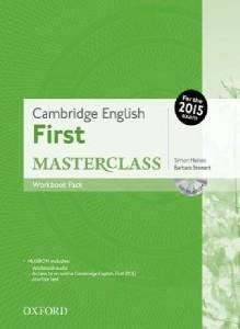 Cambridge English First Masterclass Workbook Pack with MultiRom&Online Practice Test 2015 Simon Haines and Barbara Stewart