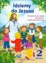 Idziemy do Jezusa 2 Religia Podręcznik z płytą CD Szkoła podstawowa Kurpiński Dariusz, Snopek Jerzy