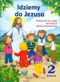 Idziemy do Jezusa 2 Religia Podręcznik z płytą CD Kurpiński Dariusz, Snopek Jerzy