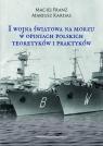 I wojna światowa na morzach w opiniach polskich teoretyków i praktyków