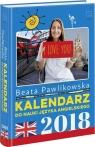 Kalendarz 2018 Do nauki języka angielskiego Beata Pawlikowska