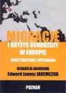Migracje i kryzys uchodźczy w Europie