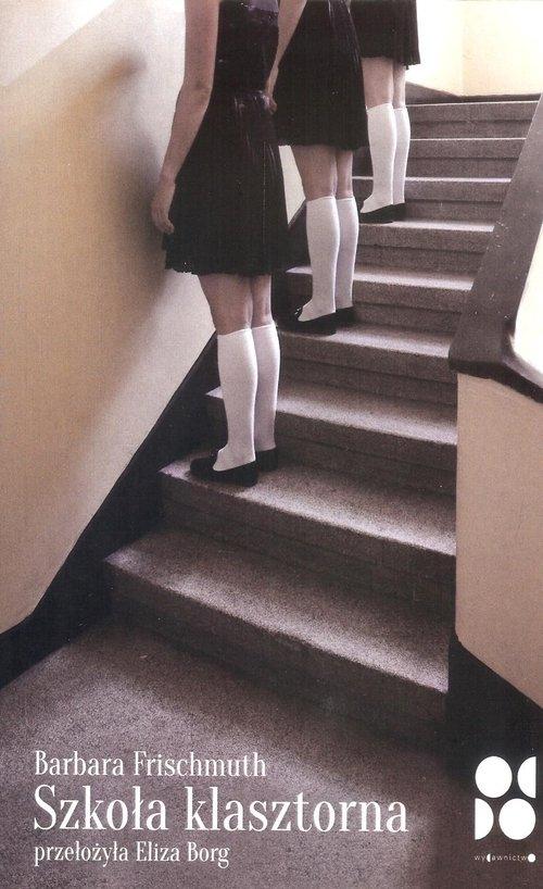 Szkoła klasztorna - Frischmuth Barbara - książka