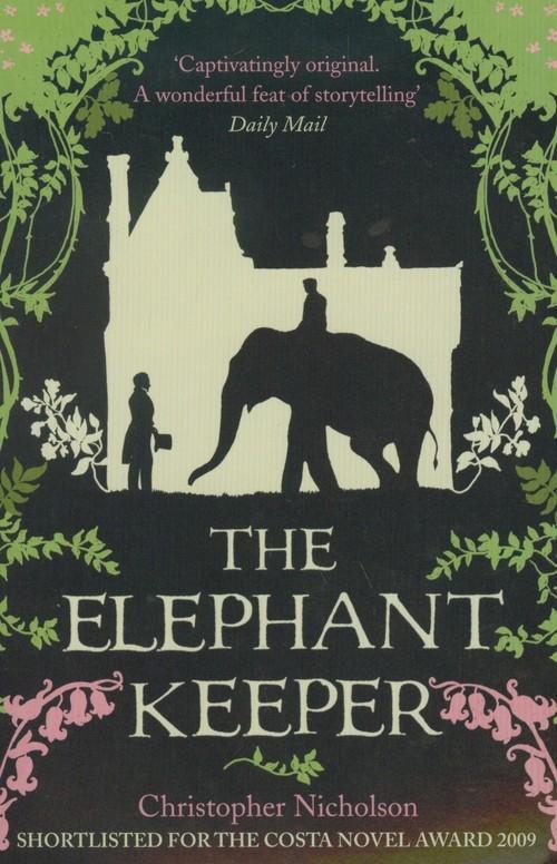 Elephant Keeper Nicholson Christopher
