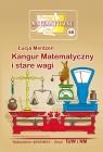 Miniatury matematyczne 68. Kangur matematyczny i stare wagi Łucja Mentzen