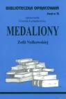 Biblioteczka Opracowań Medaliony Zofii Nałkowskiej