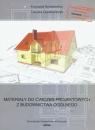 Materiały do ćwiczeń projektowych z budownictwa ogólnego z płytą CD  Schabowicz Krzysztof, Gorzelańczyk Tomasz