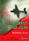Trzysta pierwszy nad celem  (Audiobook) Arct Bohdan
