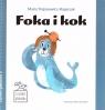 Czytanie globalne. Foka i kok Maria Trojanowicz-Kasprzak