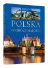 Polska Podróże marzeń
