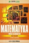 Matura 2018 Arkusze egzamin. Matematyka ZP OMEGA Irena Ołtuszyk, Marzena Polewka