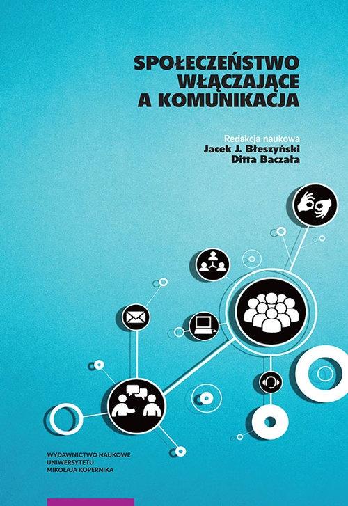 Społeczeństwo włączające a komunikacja
