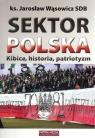 Sektor Polska Wąsowicz Jarosław