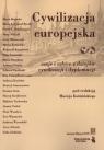 Cywilizacja europejska eseje i szkice z dziejów cywilizacji i dyplomacji