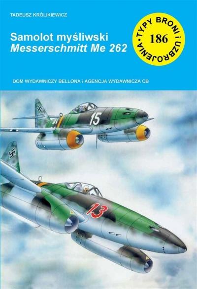 Samolot myśliwski Messerschmitt Me 262 Królikiewicz Tadeusz
