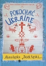 Pokochać Ukrainę Łęska Alina, Łęski Jacek