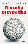 Filozofia przypadku (Uszkodzona okładka) Kosmiczna fuga z preludium i Heller Michał