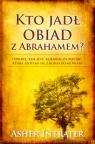 Kto jadł obiad z Abrahamem