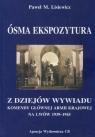 Ósma ekspozytura Z dziejów wywiadu Komendy Głównej Armii Krajowej na Lisiewicz Paweł M.
