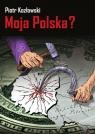Moja Polska?