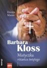 Barbara Kloss Mistyczka różańca świętego Mazur Dorota