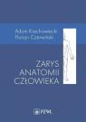 Zarys anatomii człowieka Krechowiecki Adam, Czerwiński Florian
