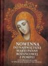 Nowenna do Najświętszej Maryi Panny Różańcowej z Pompei
