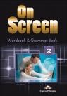 On Screen. Język angielski. Workbook & Grammar Book C2 + DigiBook. Zeszyt ćwiczeń dla szkoły ponadpodstawowej