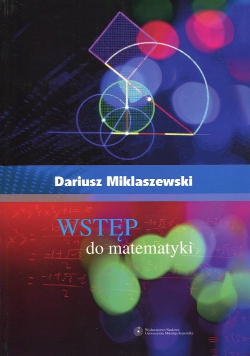 Wstęp do matematyki Miklaszewski Dariusz
