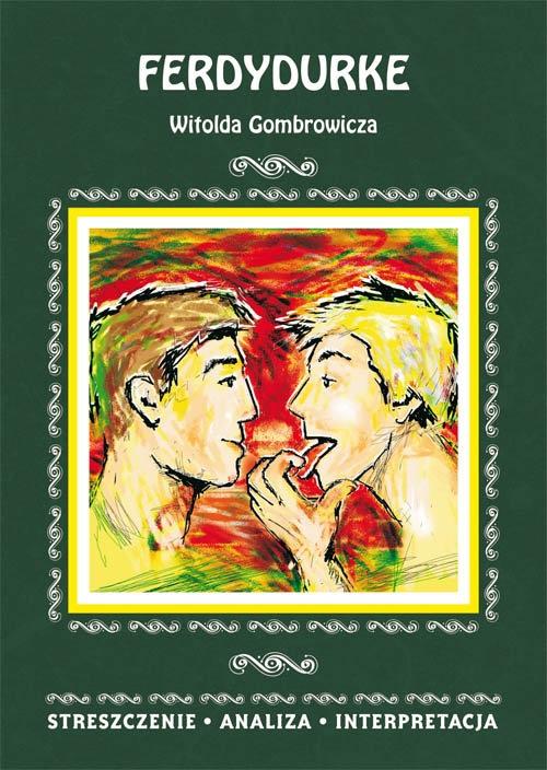 Ferdydurke Witolda Gombrowicza